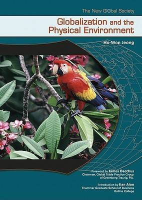 Globalization and the Physical Environment - New Global Society (Hardback)