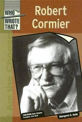 Robert Cormier - Who Wrote That? (Hardback)