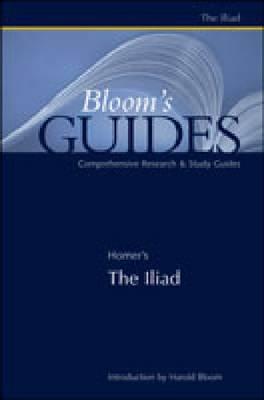 The Illiad - Bloom's Guides (Hardback)