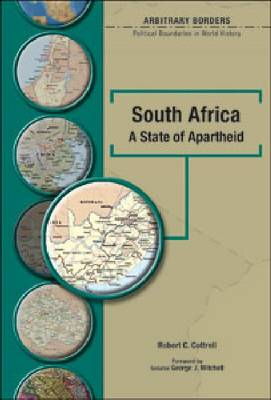 South Africa: A State of Apartheid - Arbitrary Borders (Hardback)