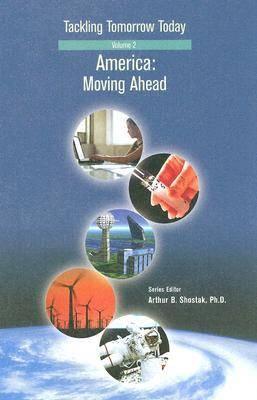 America: Moving Ahead - Tackling Tomorrow Today v.2 (Hardback)