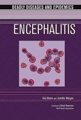 Encephalitis - Deadly Diseases and Epidemics (Hardback)