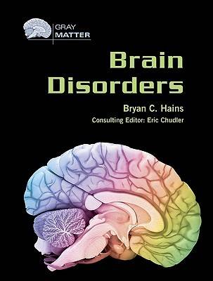 Brain Disorders - Gray Matter (Hardback)
