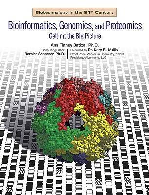Bioinformatics, Genomics, and Proteomics: Getting the Big Picture - Biotechnology in the 21st Century S. (Hardback)