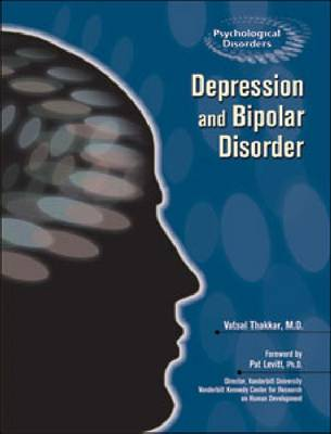 Depression and Manic Depression - Psychological Disorders (Hardback)
