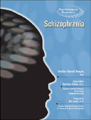 Schizophrenia - Psychological Disorders (Hardback)