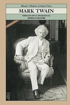 Mark Twain - Modern Critical Views (Hardback)
