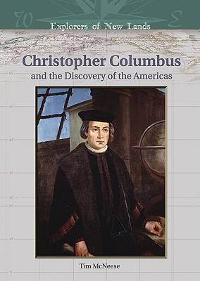 Christopher Columbus and the Discovery of the Americas - Explorers of New Lands (Hardback)