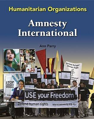 Amnesty International - Humanitarian Organizations (Hardback)