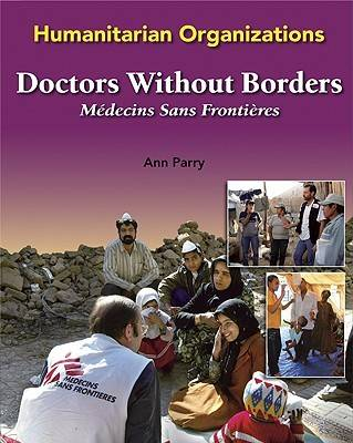 Doctors without Borders - Humanitarian Organizations (Hardback)