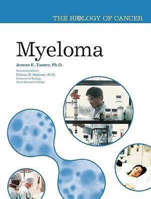 Myeloma - Biology of Cancer (Hardback)