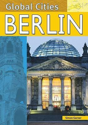 Berlin - Global Cities (Hardback)