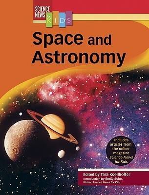 Space and Astronomy - Science News for Kids (Hardback)