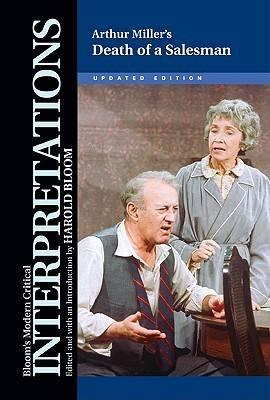 Death of a Salesman - Arthur Miller - Bloom's Modern Critical Interpretations (Hardback)