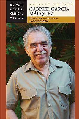 Gabriel Garcia Marquez - Modern Critical Views (Hardback)