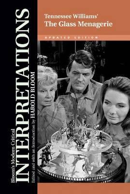 "Tennessee Williams' """"The Glass Menagerie - Modern Critical Interpretations (Hardback)"