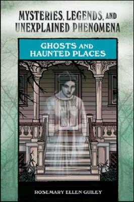 Ghosts and Haunted Places (Hardback)