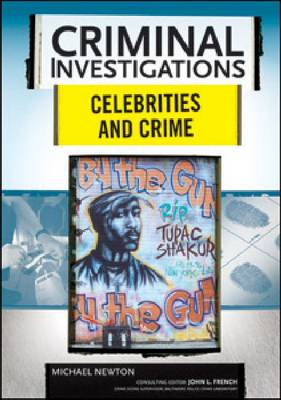Celebrities and Crime - Criminal Investigations (Hardback)