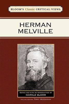 Herman Melville - Bloom's Classic Critical Views (Hardback)
