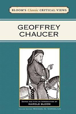 Geoffrey Chaucer - Bloom's Classic Critical Views (Hardback)