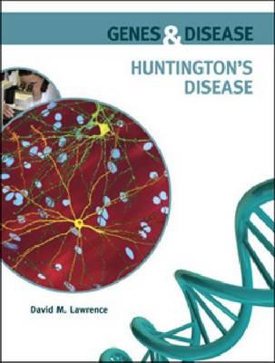 Huntington's Disease - Genes and Disease (Hardback)
