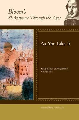 As You Like it - Bloom's Shakespeare Through the Ages (Hardback)