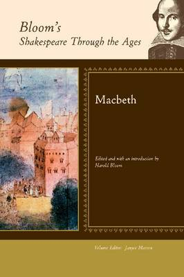 Macbeth - Bloom's Shakespeare Through the Ages (Hardback)