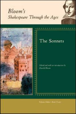 The Sonnets - Bloom's Shakespeare Through the Ages (Hardback)