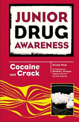 Cocaine and Crack - Junior Drug Awareness (Hardback)
