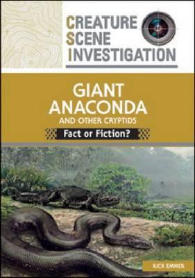 GIANT ANACONDA AND OTHER CRYPTIDS (Hardback)