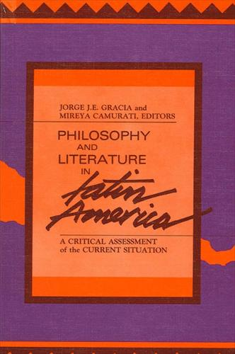 Philosophy and Literature in Latin America: A Critical Assessment of the Current Situation (Paperback)