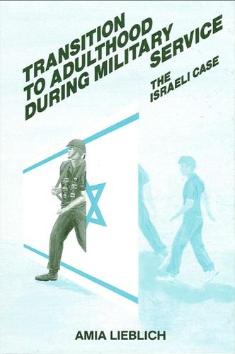 Transition to Adulthood During Military Service: The Israeli Case - SUNY series in Israeli Studies (Paperback)