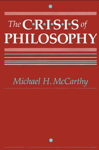 The Crisis of Philosophy - SUNY Series in Philosophy (Paperback)