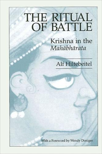 The Ritual of Battle: Krishna in the Mahabharata - SUNY series in Hindu Studies (Paperback)