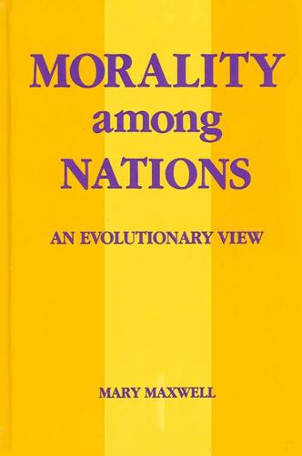 Morality among Nations: An Evolutionary View - SUNY series in Biopolitics (Paperback)