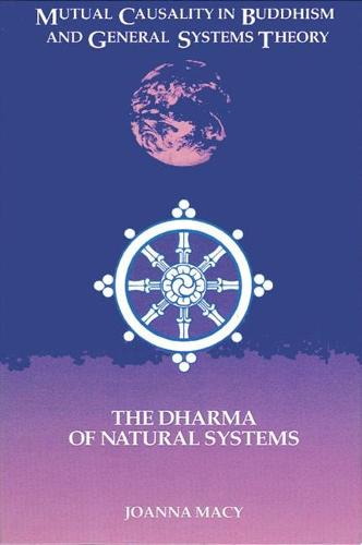 Mutual Causality in Buddhism and General Systems Theory: The Dharma of Natural Systems - SUNY Series in Buddhist Studies (Paperback)