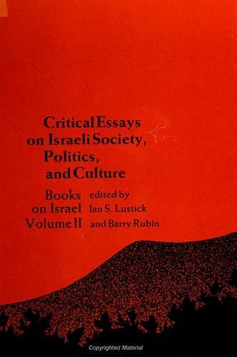 Critical Essays on Israeli Society, Politics, and Culture: Books on Israel, Volume II - SUNY series in Israeli Studies (Paperback)