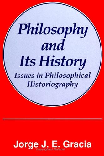 Philosophy and Its History: Issues in Philosophical Historiography - SUNY Series in Philosophy (Paperback)