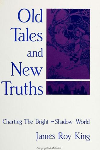 Old Tales and New Truths: Charting the Bright-Shadow World (Paperback)