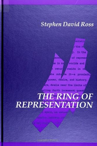 The Ring of Representation - SUNY series in Contemporary Continental Philosophy (Paperback)