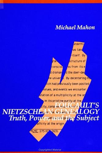 Foucault's Nietzschean Genealogy: Truth, Power, and the Subject - SUNY series in Contemporary Continental Philosophy (Paperback)