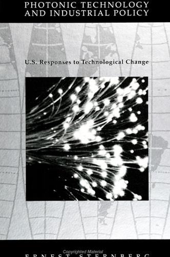 Photonic Technology and Industrial Policy: U.S. Responses to Technological Change (Paperback)