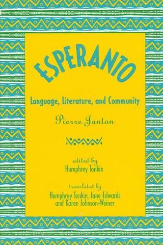 Esperanto: Language, Literature, and Community (Paperback)