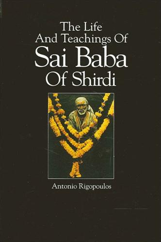 The Life And Teachings Of Sai Baba Of Shirdi - SUNY Series in Religious Studies (Paperback)