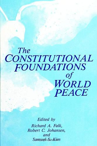 The Constitutional Foundations of World Peace - SUNY series, Global Conflict and Peace Education (Paperback)
