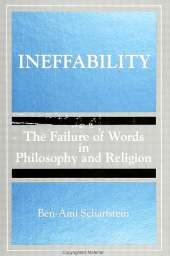 Ineffability: The Failure of Words in Philosophy and Religion - SUNY series, Toward a Comparative Philosophy of Religions (Paperback)
