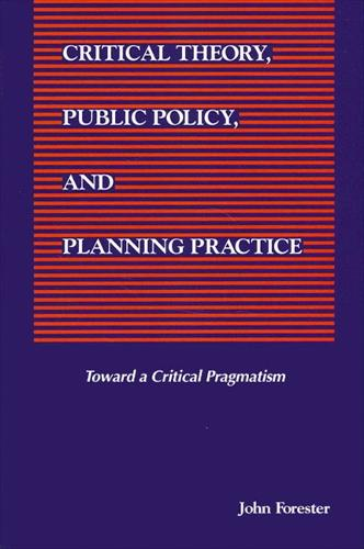 Critical Theory, Public Policy, and Planning Practice - SUNY Series in Political Theory: Contemporary Issues (Paperback)