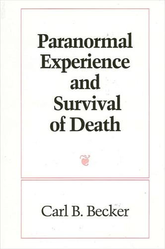 Paranormal Experience and Survival of Death - SUNY series in Western Esoteric Traditions (Paperback)