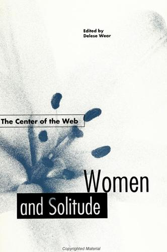 The Center of the Web: Women and Solitude (Paperback)