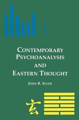 Contemporary Psychoanalysis and Eastern Thought - SUNY series, Alternatives in Psychology (Paperback)